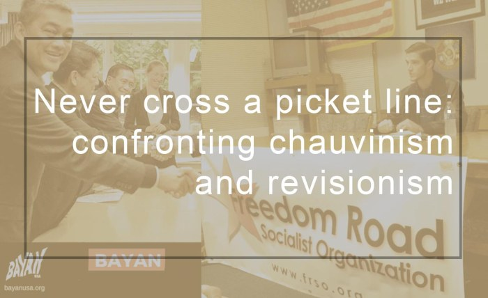 Never cross a picket line: confronting chauvinism and revisionism